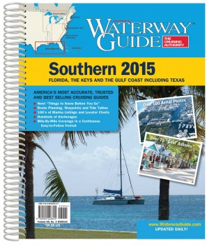 Waterway Guide Southern 2015 Florida, The Keys And The Gulf Coast